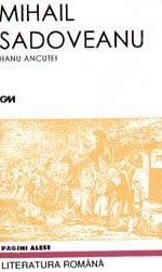 Hanul Ancutei de Mihail Sadoveanu - comentariu literar