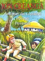 Referat despre Amintiri din copilarie de Ion Creanga