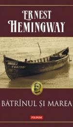 Referat despre Batranul si marea de Ernest Hemingway