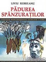 Romanul de Analiza Psihologica: Padurea spanzuratilor de Liviu Rebreanu