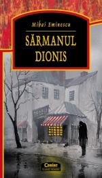 Sarmanul Dionis de Mihai Eminescu - comentariu literar