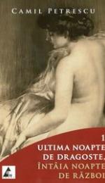 Ultima noapte de dragoste, intaia noapte de razboi - similitudini in perspectiva pe care o realizeaza Camil Petrescu si Liviu Rebreanu